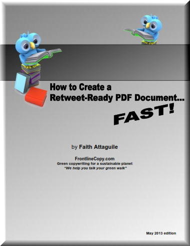 Create a Retweet-Ready PDF Document for Your Green Business by Faith Attaguile, green copywriter for eco-businesses