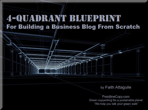 A Green Business Blog Blueprint by Faith Attaguile, green copywriter for your sustainable business
