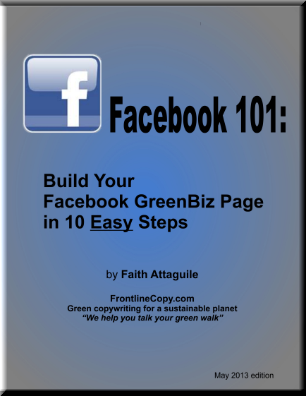 Build a Facebook Page for your Green Business by Faith Attaguile, green copywriter for eco businesses