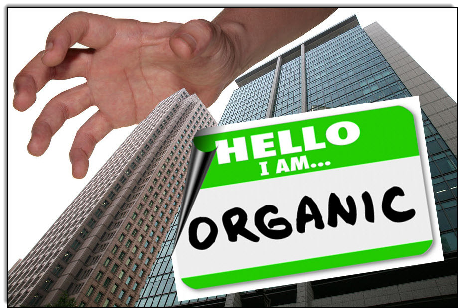 corporate takeover of organics and organic farming
