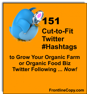 Twitter Hashtags for Organic Farming or Organic Food Businesses